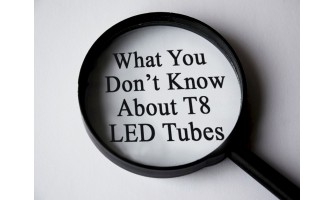 What You Don't Know About T8 LED Tubes