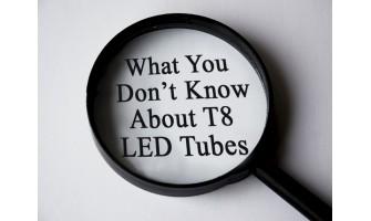 Τι Δεν Ξέρετε Για Τους Σωλήνες LED T8?